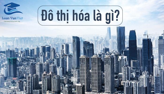 Hình ảnh đô thị hóa là gì 1