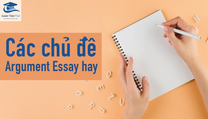 Hình ảnh chủ đề Argument Essay 1