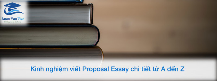 hinh-anh-cach-viet-proposal-essay-1