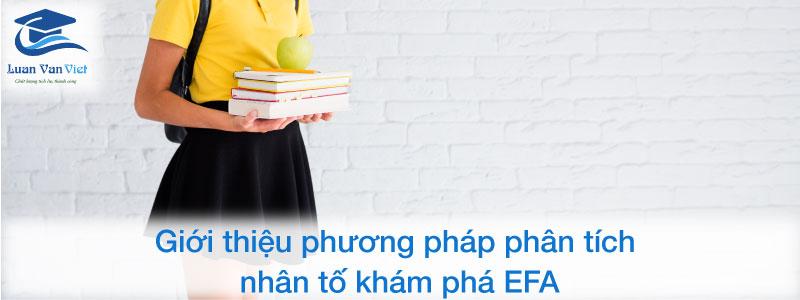 Giới thiệu phương pháp phân tích nhân tố khám phá EFA
