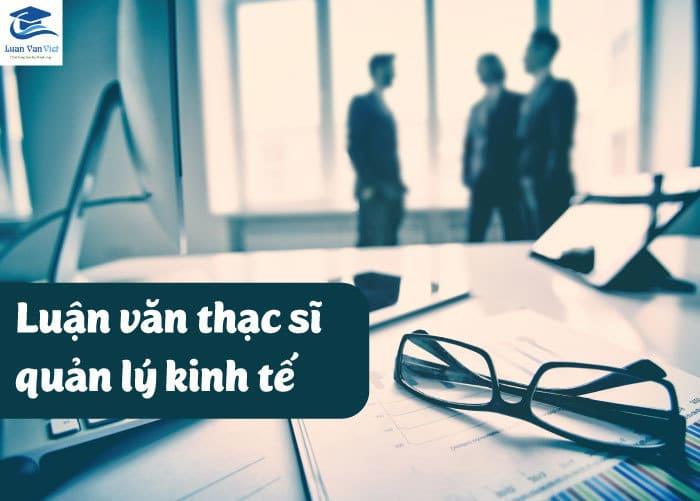 Hinh-anh-luan-van-thac-si-quan-ly-kinh-te-1