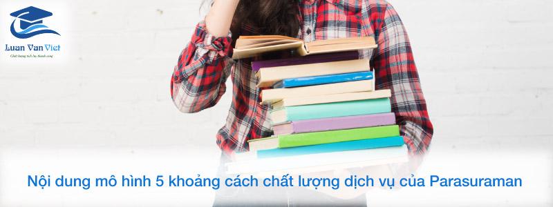 Noi-dung-mo-hinh-5-khoang-cach-chat-luong-dich-vu-cua-Parasuraman