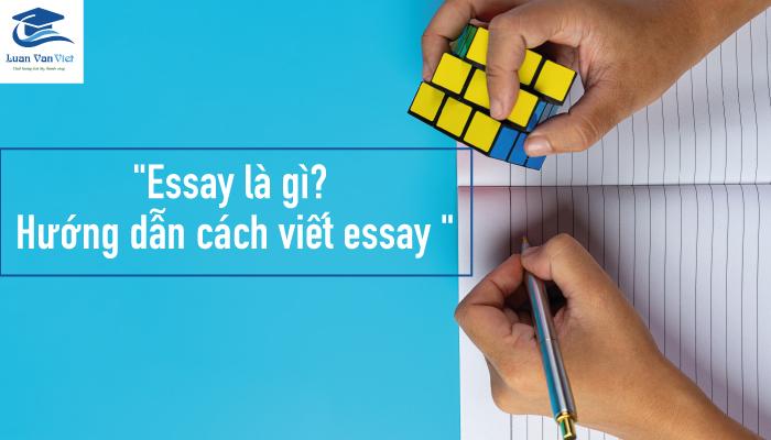 Hình ảnh essay là gì cách viết essay 1