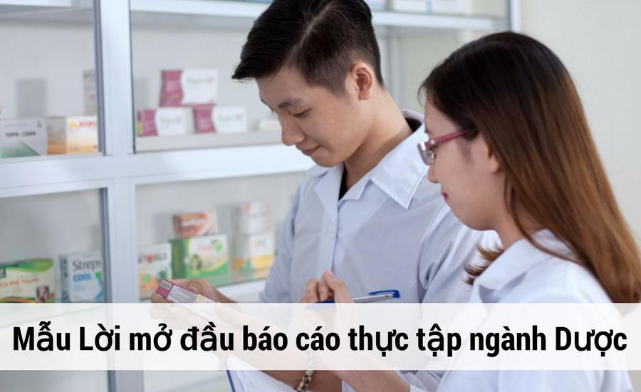 Mẫu Lời mở đầu báo cáo thực tập ngành dược thuyết phục nhất