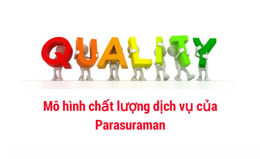 mo-hinh-5-khoang-cach-chat-luong-dich-vu-cua-parasuraman