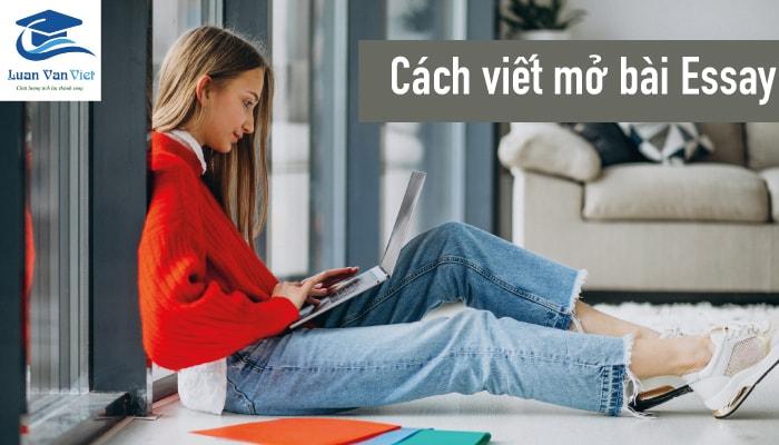 hinh-anh-cach-viet-mo-bai-essay-1