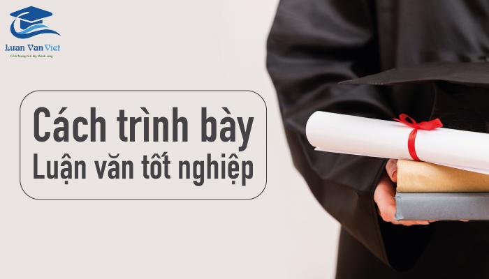 hinh-anh-cach-trinh-bay-luan-van-tot-nghiep-1