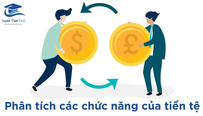 hình ảnh phân tích các chức năng của tiền tệ 1