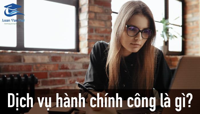 hinh-anh-dich-vu-hanh-chinh-cong-la-gi-1