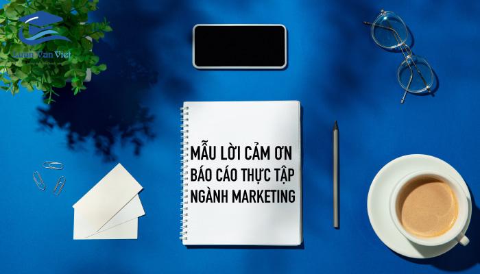 Mẫu lời cảm ơn báo cáo thực tập ngành Marketing