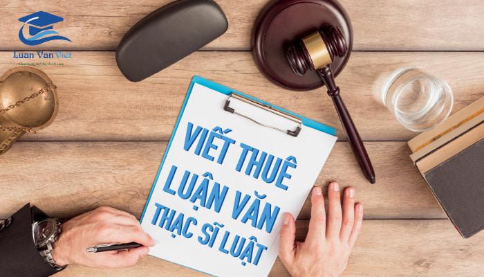 Viết thuê luận văn thạc sĩ luật