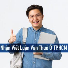 Dịch vụ viết luận văn thuê ở TP.HCM