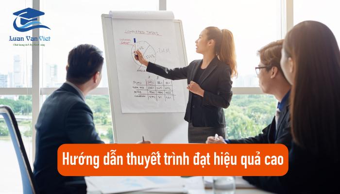 Hướng dẫn thuyết trình đạt hiệu quả cao