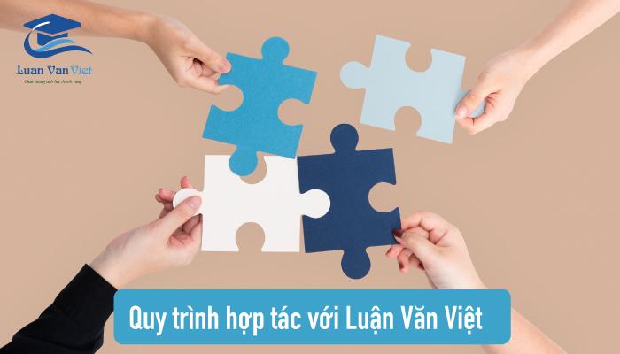 Quy trình hợp tác với Luận Văn Việt