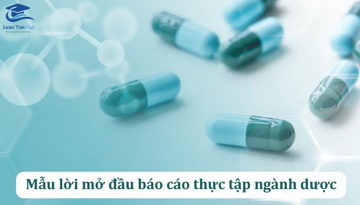 Lời mở đầu báo cáo thực tập ngành dược